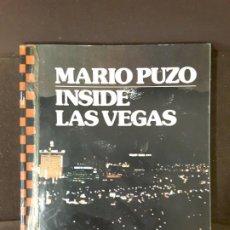 Libros de segunda mano: MARIO PUZO INSIDE LAS VEGAS GROSSET & DUNLAP VIRGINIA CORNACCHIA 1976 77 SECOND PRINTING. Lote 198387662
