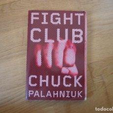 Livres d'occasion: FIGHT CLUB, DE CHUCK PALAHNIUK. Lote 198508687