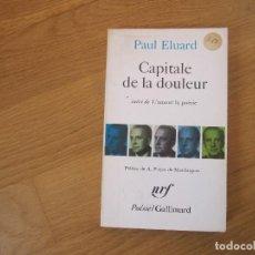 Livres d'occasion: CAPITALE DE LA DOULEUR, DE PAUL ELUARD. Lote 198509518