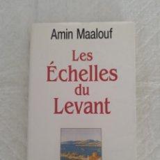Libros de segunda mano: LES ÉCHELLES DU LEVANT. AMIN MAALOUF. BERNARD GRASSET, 1996. LIBRO. Lote 198558267