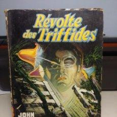 Libros de segunda mano: SF REVOLTE DES TRIFIDES : JOHN WYNDHAM. Lote 198724125