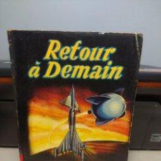 Libros de segunda mano: SF L. RON HUBBARD : RETOURN A DEMAIN. Lote 198732538