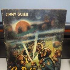 Libros de segunda mano: SF JIMMY GUIEU : AU DELA DE L´INFINI . Lote 198736285