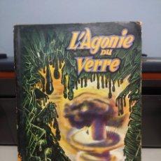 Libros de segunda mano: SF JIMMY GUIEU : L´AGONIE DU VERRE . Lote 198736655
