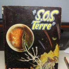 Libros de segunda mano: SF F. RICHARD BESSIERE : S.O.S. TERRE. Lote 198737296