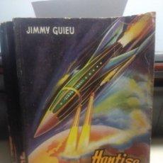 Libros de segunda mano: SF JIMMY GUIEU : HANTISE SUR LE MONDE ( EDITIONS FLEUVE NOIR ANTICIPATION ). Lote 198771896