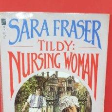 Libros de segunda mano: SARA FRASER TILDY: NURSING WOMEN 1988. Lote 199200120
