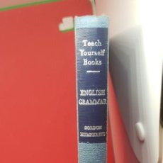 Libros de segunda mano: TEACH YOURSELF ENGLISH GRAMMAR 1964. Lote 199201592