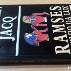 Libros de segunda mano: O FILHO DA LUZCHRISTIAN JACQRAMSESHISTÓRIA EM PORTUGUESP-302. Lote 199433983