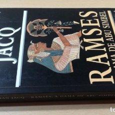 Libros de segunda mano: A DAMA DE ABU SIMBELCHRISTIAN JACQRAMSESHISTÓRIA EM PORTUGUESP-302. Lote 199433986