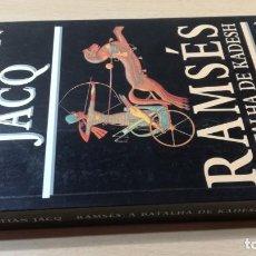 Libros de segunda mano: A BATALHA DE KADESHCHRISTIAN JACQRAMSESHISTÓRIA EM PORTUGUESP-302. Lote 199434006