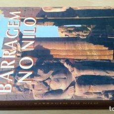 Libros de segunda mano: BARRAGEM NO NILOCHRISTIAN JACQHISTÓRIA EM PORTUGUESP-302. Lote 199434092