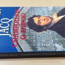 Libros de segunda mano: CHAMPOLLION O EGIPCIOCHRISTIAN JACQHISTÓRIA EM PORTUGUESP-302. Lote 199434116