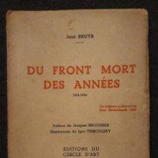 Libros de segunda mano: JOSÉ BRUYT. DU FRONT MORT DES ANNÉES.1918-1926 ILUSTR. TSIBOULSKY. Lote 199683128