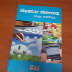 Libros de segunda mano: LIBRO GASTAR MENOS Y VIVIR MEJOR - PORTUGAL. Lote 53092729