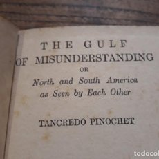 Libros de segunda mano: PINOCHET, TANCREDO. THE GULF OF MISUNDERSTANDING NORTH & SOUTH AMÉRICA AS SEEN BY EACH OTHER CHILE . Lote 200762990