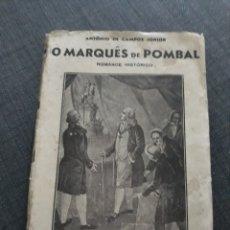 Libros de segunda mano: O MARQUES DE POMBAL . ANTONIO DE CAMPOS JUNIOR . EDICAO ROMANO TORRES. Lote 200807407