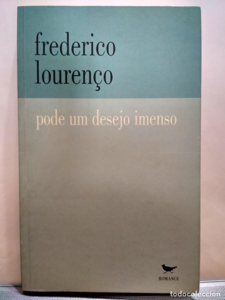 PODE UM DESEJO IMENSO, FREDERICO LOURENÇO. COTOVIA. 9789727950355 (Libros de Segunda Mano - Otros Idiomas)