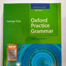 Libros de segunda mano: OXFORD PRACTICE GRAMMAR ADVANCED WITH ANSWERS + CD-ROM, GEORGE YULE 9780194579827 . Lote 201190877