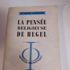 Livros em segunda mão: LA PENSÉE RELIGIOUSE DE HEGEL. Lote 201532547