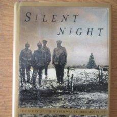 Libros de segunda mano: SILENT NIGHT. STANLEY WEINTRAUB. 2001 NEW YORK. Lote 201602787