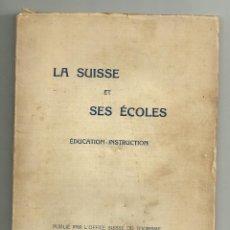 Libros de segunda mano: LA SUIESS ET SES ÉCOLES. Lote 201684997