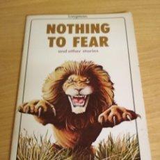 Libros de segunda mano: NOTHING TO FEAR. Lote 202038992