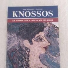 Libros de segunda mano: KNOSSOS. EIN FUHRER DURCH DEN PALAST DES MINOS. ANNA MICHAILIDOU. EKDOTIKE. LIBRO. Lote 202687958