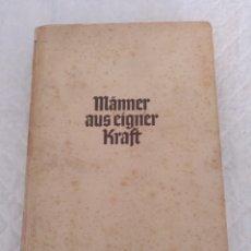 Libros de segunda mano: MANNER AUS EIGNER KRAFT. BRUNO PAUL SCHAUMBURG. EDITORIAL HASE & KOEHLER / LEIPZIG, 1942. LIBRO. Lote 202689827