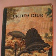 Libros de segunda mano: URTIDA DJUR. EN SUECO. LINCOLN BARNETT. TRADUCIDO POR GERHARD REGNELL. ANIMALES PREHISTÓRICOS. 1961.. Lote 203293093