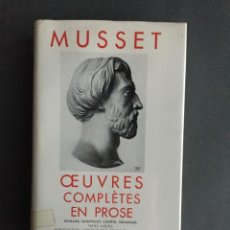 Libros de segunda mano: MUSSET - OEUVRES COMPLETES EN PROSE - BIBLIOTHÉQUE PLÉIADE - FRANCÉS. Lote 203452588