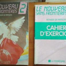 Libros de segunda mano: LE NOUVEAU SANS FRONTIERES.MÉTODO DE FRANCES Y CUADERNO DE EJERCICIOS. CURSO 2. Lote 203459645