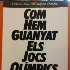 Livros em segunda mão: COM HEM GUANYAT ELS JOCS OLIMPICS. BARCELONA'92. HISTORIA I FUTUR DEL PROJECTE OLIMPIC. Lote 203886068