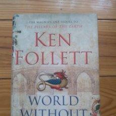Libros de segunda mano: WORLD WITHOUT END - KEN FOLLET - MUNDO SIN FIN EN INGLÉS. Lote 204489058