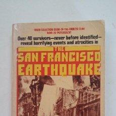 Libros de segunda mano: SAN FRANCISCO EARTHQUAKE. GORDON THOMAS AND MAX MORGAN WITTS. EN INGLES. TDK283. Lote 205028340