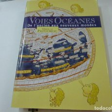 Libros de segunda mano: VOIES OCEANES - DE LANCIEN AUX NOUVEAUX MONDES - MIREILLE PATOUREAU - N 8. Lote 205046623