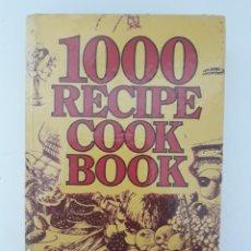 Libros de segunda mano: 1000 RECIPE COOK BOOK/1981- EN INGLÉS. Lote 205332088
