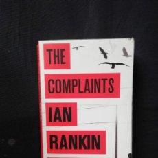 Libros de segunda mano: THE COMPLAINTS - IAN RANKIN (ENGLISH). Lote 205403553