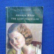 Libros de segunda mano: THE LOST TRAVELLER ANTONIA WHITE. Lote 205554553