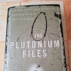 Libros de segunda mano: THE PLUTONIUM FILES - EILEEN WELSOME (DESCATALOGADO /// LIBRO DE CULTO /// INGLÉS). Lote 205578443