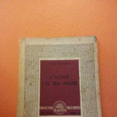 Livres d'occasion: L'HOME I EL SEU ANGEL. XAVIER BENGUEREL. EDICIONS DE LA ROSA DELS VENTS.. Lote 205672890