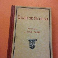 Livres d'occasion: QUAN SE FA NOSA PRIMERA PART. J.POUS PAGES. TIPOGRAFIA L'AVENÇ.. Lote 205674657