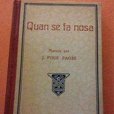 Livres d'occasion: QUAN SE FA NOSA SEGONA PART. J.POUS PAGES. TIPOGRAFIA L'AVANCEÇ. Lote 205759197