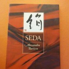 Livres d'occasion: SEDA. ALESSANDRO BARICO. EDICIONS DE LA MAGRANA.. Lote 205759937