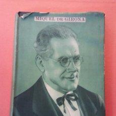 Livres d'occasion: MIQUEL DE GIRONA. JOSEP MA FOLCH I TORRES. EDITORIAL FREIXINET.. Lote 205783028