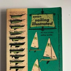 Libros de segunda mano: ROYCE'S SAILING ILLSUTRATED. THE SAILOR'S BIBLE SINCE '56. CALIFORNIA, 1956. PAGS: 292. Lote 206171307