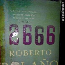 Libros de segunda mano: 2666, ROBERTO BOLAÑO, ED. PICADOR, EN INGLÉS. Lote 206217776