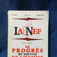 Libros de segunda mano: LE PROGRES AU SERVICE DE L'HOMME LA NEF PROGRESO AL SERVICIO HOMBRE 20,5X14,5CMS. Lote 206233462
