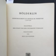 Livros em segunda mão: HÖLDERLIN, GEDENKSCHRIFT ZU SEINEM 100. TODESTAG 7 JUNI 1943, PAUL KLUCKHOHN. Lote 206438176