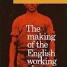 Libros de segunda mano: E.P. THOMPSOM - THE MAKING OF THE ENGLISH WORKING CLASS. Lote 206525810